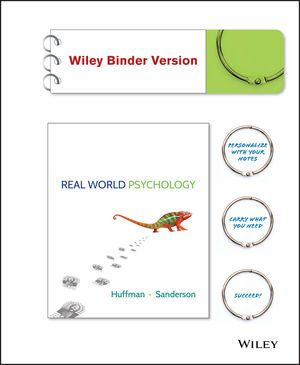 complete solution manual for real world psychology by karen huffman