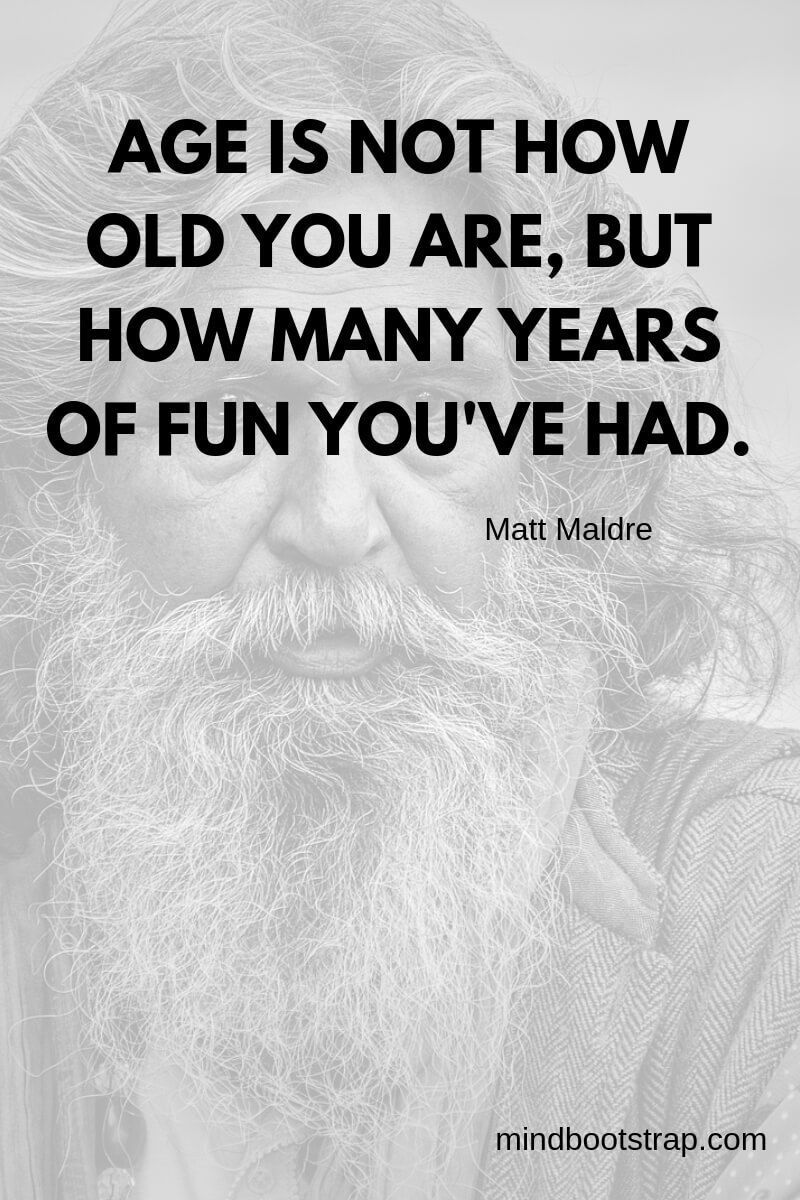 Pin On Age Quotes