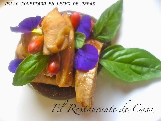 El Restaurante de Casa: POLLO CONFITADO EN LECHO DE PERAS