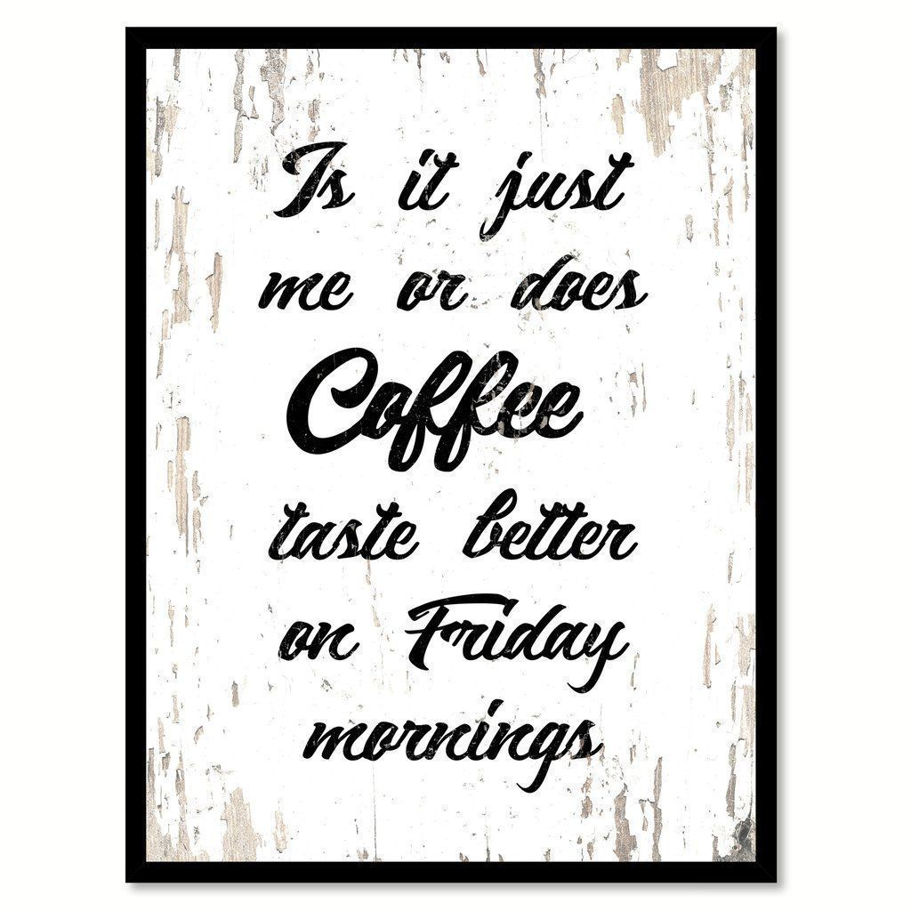 Coffee, Quotes, Art, Home Decor, Wall Decor, Coffee Shop