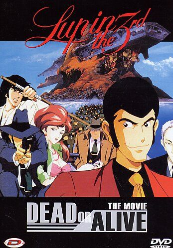Lupin Iii Dead Or Alive Watch Anime Online Film Musica