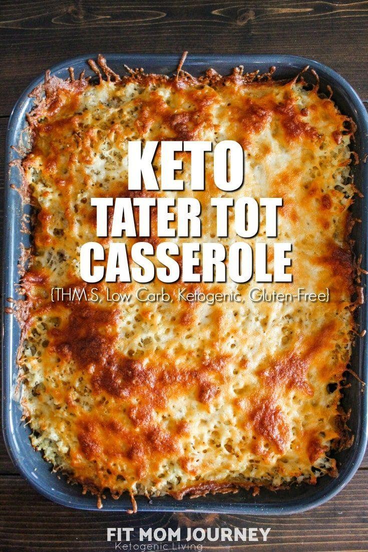 Keto Tater Tot Casserole - Fit Mom Journey #ketodinnerrecipes