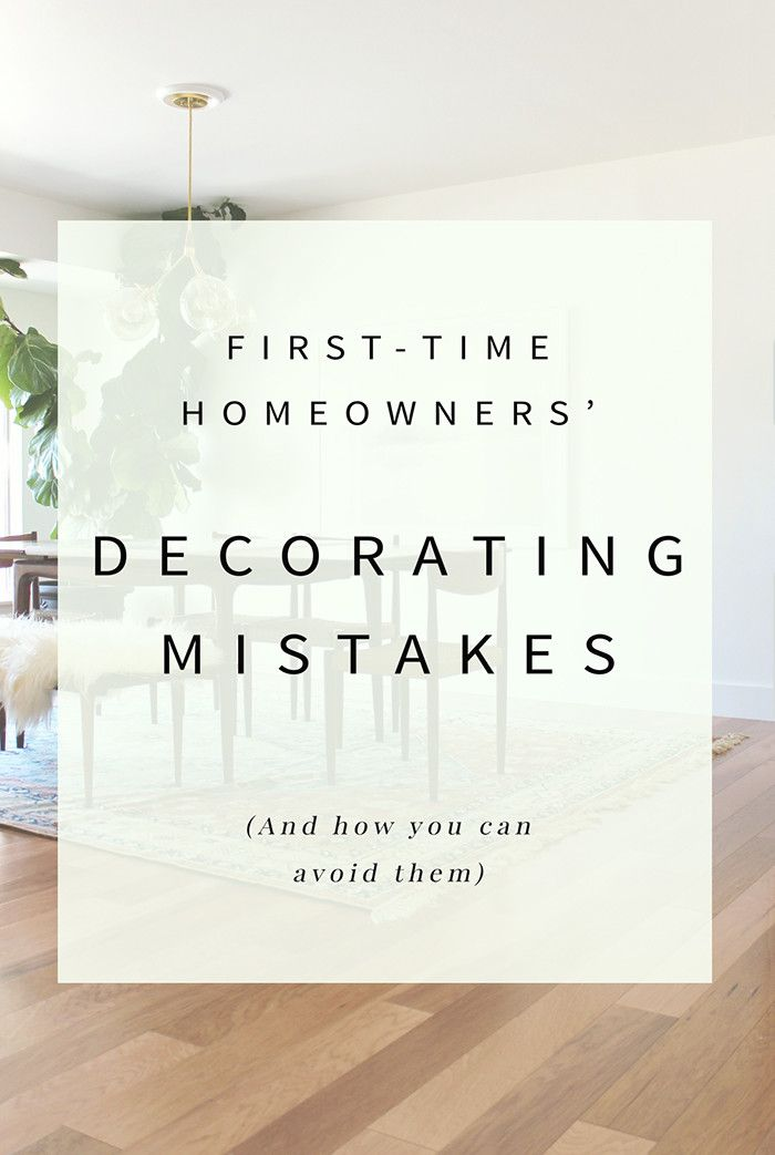 Decorating Mistakes First Time Homeowners Make Interior