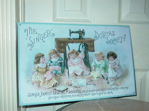 The Singer Dorcas Society Sewing Machine Tin Sign