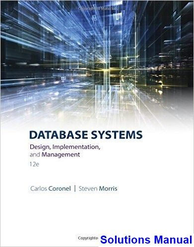 Database systems design implementation and management 12th edition database systems design implementation and management 12th edition coronel solutions manual test bank solutions fandeluxe Images