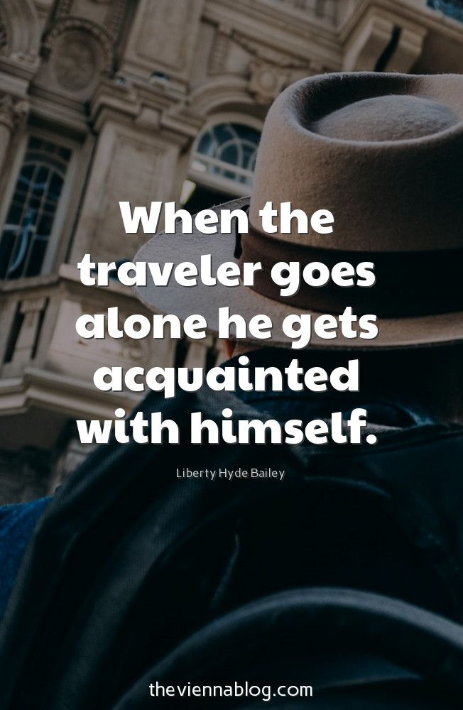 50 Best Travel Inspirations For The Modern Traveller   The Vienna BLOG    Lifestyle U0026 Travel Blog In Vienna. Inspirational Travel QuotesQuote ...