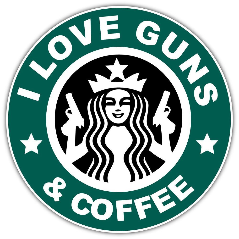 Details about I Love Guns And Coffee Starbucks Funny Car