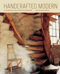 Handcrafted Modern: At Home with Mid-Century Designers. $45