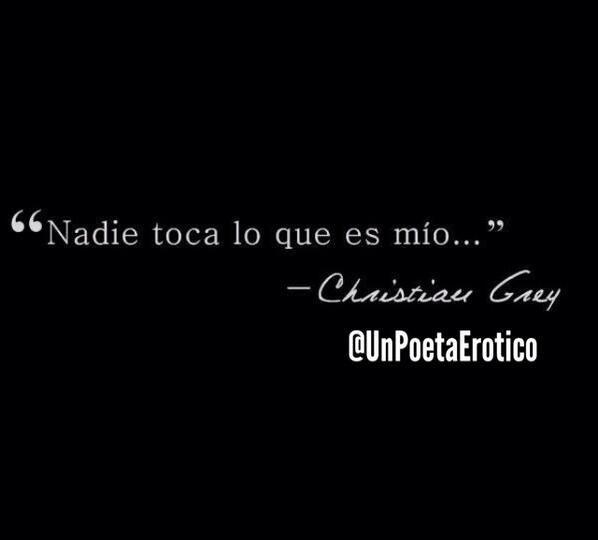 Christian On Twitter Sombras De Grey Frases De Libros Romanticos 50 Sombras De Grey