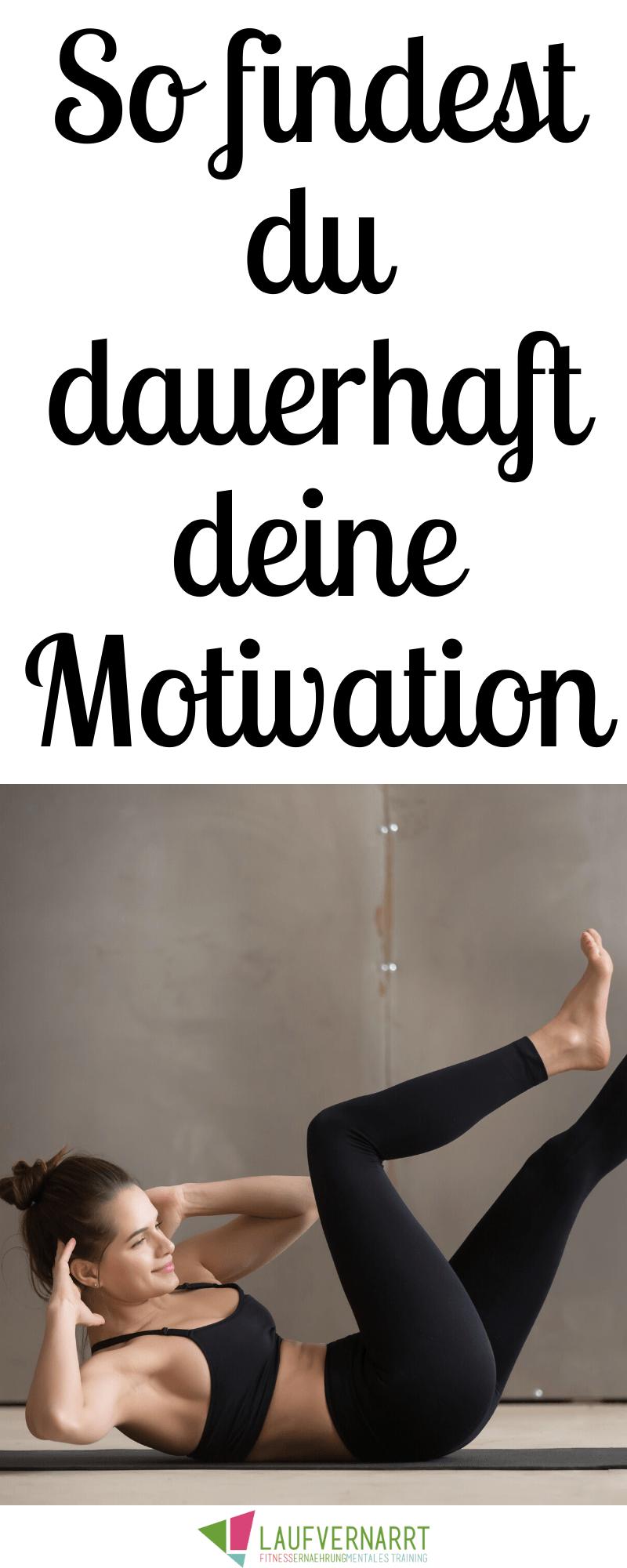 Endlich motiviert - so findest du deine Motivation! - Laufvernarrt