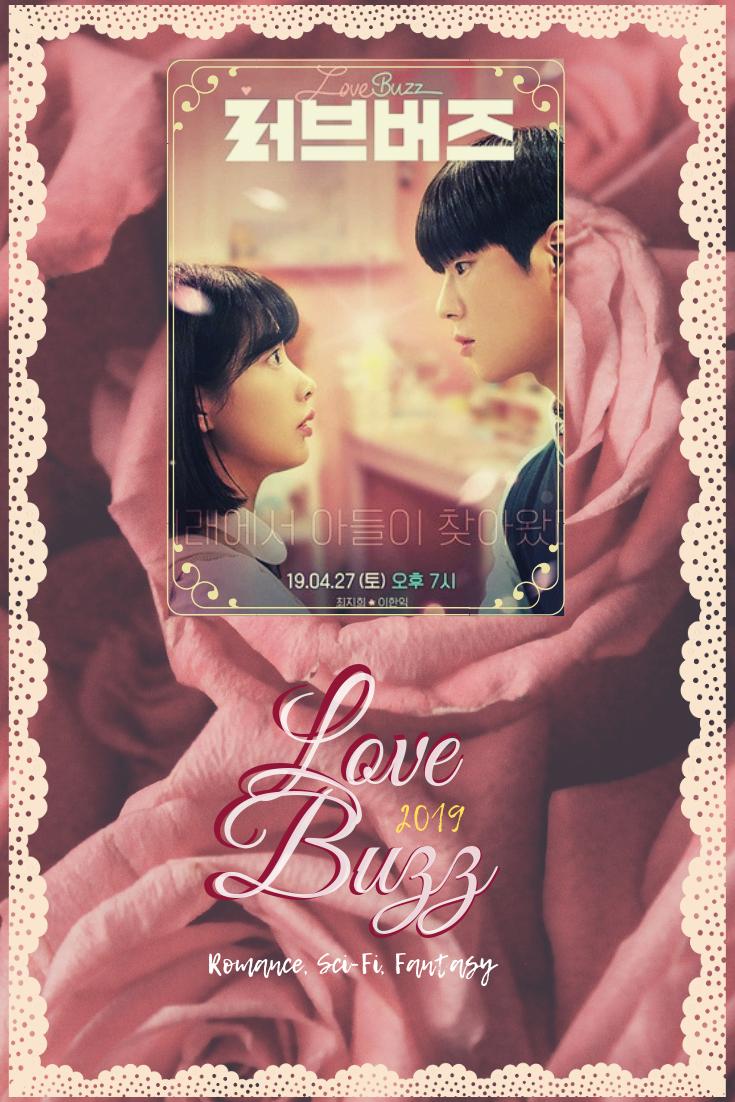 Love Buzz 2019 Romance Scifi Fantasy Koreantvseries2019 Korea Koreandramas Koreandrama2019 Korean Drama Romance Romance Romance Comedy