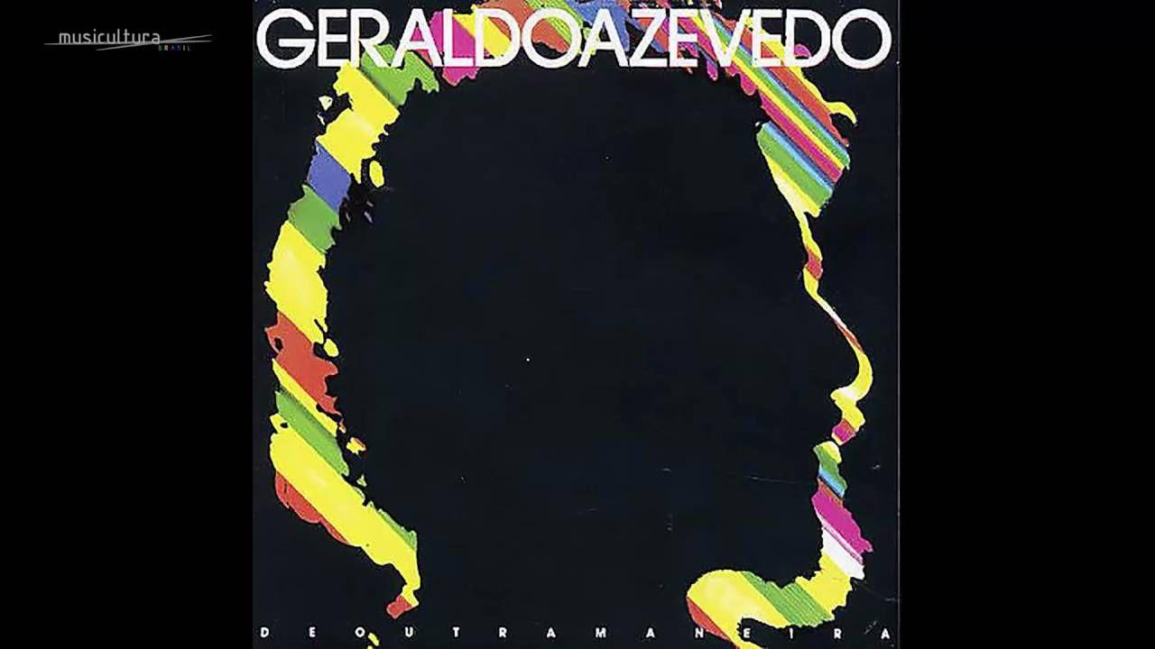 Geraldo Azevedo De Outra Maneira 1986 Geraldo Azevedo
