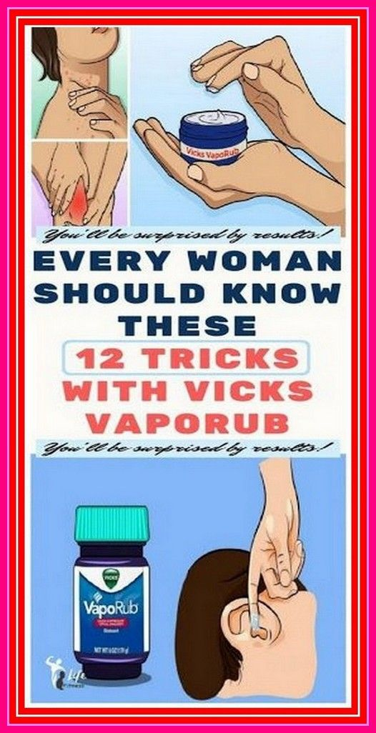 Every Woman Should Know These 20 Tricks With Vicks