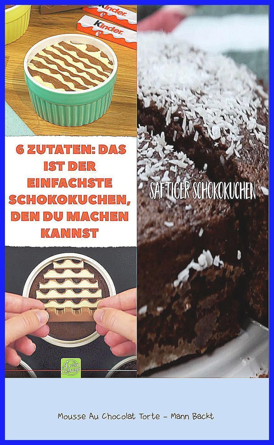 Photo of Mousse Au Chocolat Torte – Mann Backt –  Superschneller, einfacher #Kinderschoko…