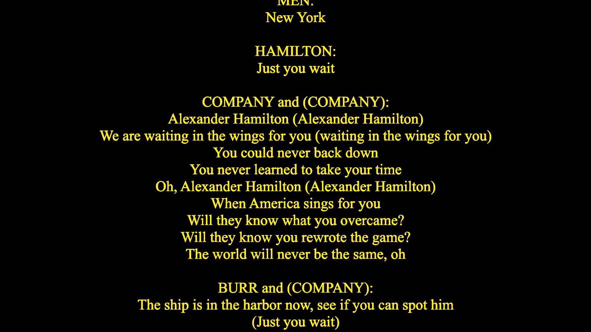 Alexander Hamilton LyricsWe never actually listened to