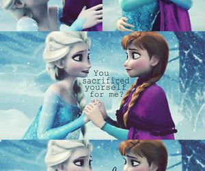 Sacrifice.  That one word sums up this whole film. Elsa sacrificed a TON of things to keep Anna safe. Kristoff sacrificed the chance to possibly be with Anna forever, because he thought that Hanz could save her. And Anna sacrificed herself to save her sister over kissing Kristoff. Saving her sister, knowing it might be her last act made me break down and sob. She could have easily kept walking and have her true loves kiss.  Hell, she paused and gave one last look to the guy.