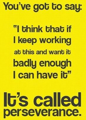 #Perseverance, #Determination, #Commitment