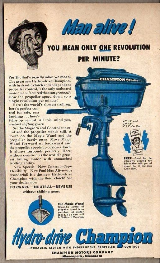1950 Vintage Ad Hydro Drive Champion Outboard Motors Minneapolis Mn Vintageadvertising Outboard Motors Vintage Ads Print Advertising