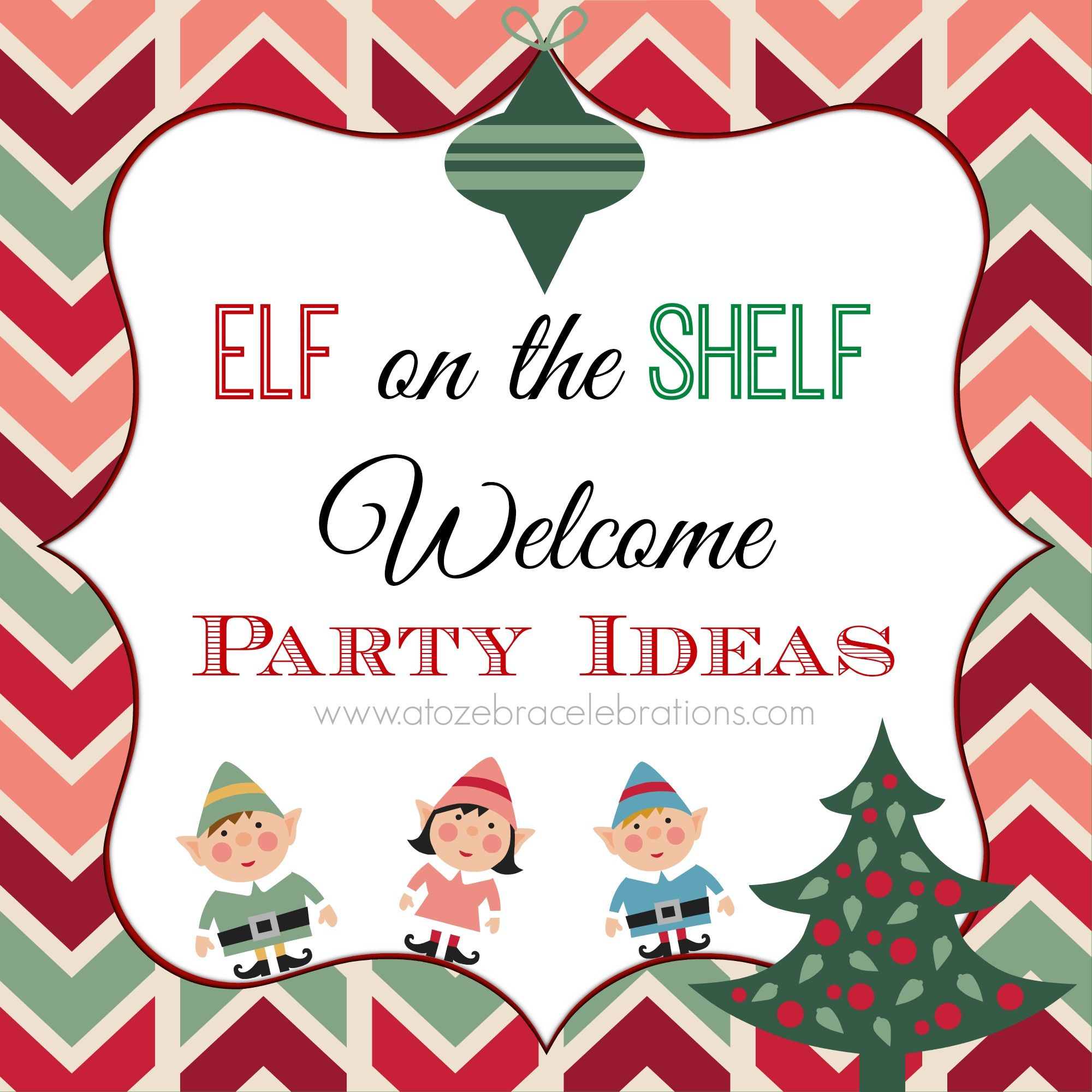 Elf on the Shelf Welcome Party Ideas. Amanda's Partys to Go has some cute printables