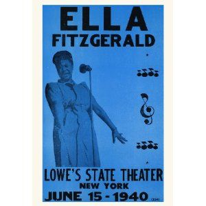 Ella Fitzgerald Concert Poster, New York City 1940, Lowes State Theater