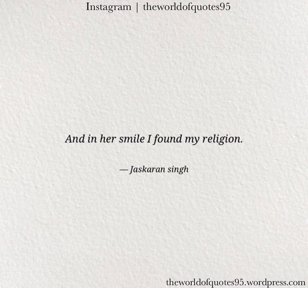 Her Smile The Beautiful Thing In The World Follow Theworldofquotes95 Quotes Gurugobindsinghji Q Her Smile Quotes One Word Caption Funny Instagram Captions