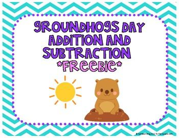Groundhogs day addition and subtraction freebie groundhog day groundhog day activities free groundhog day addition and subtraction activities ibookread Download