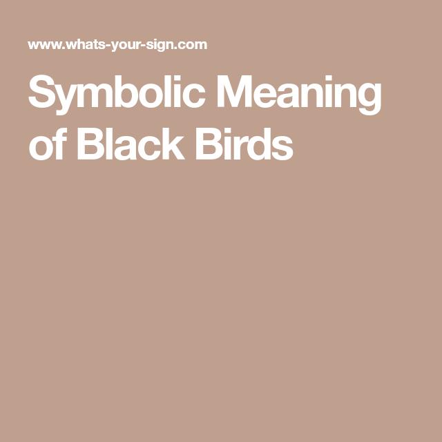 Symbolic Meaning Of Black Birds Tarot Symbols Pinterest
