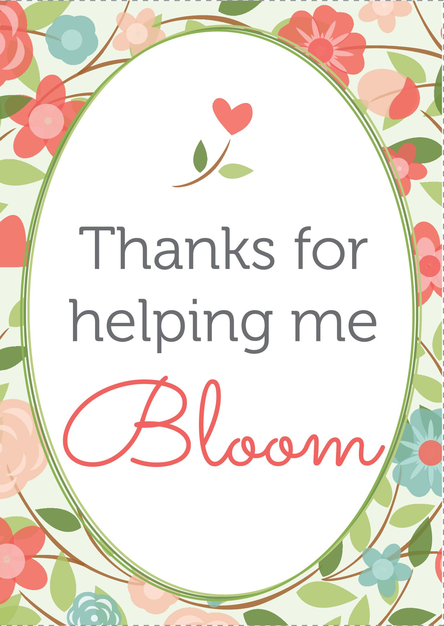 It's just a photo of Unforgettable Thanks for Helping Me Bloom Printable