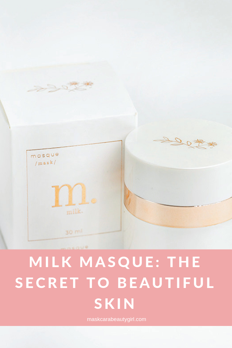 Milk Masque The Secret to Beautiful Skin at