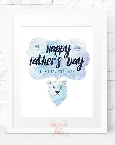 Happy Father's Day to my favorite man Printable by Wemakeyouhappy
