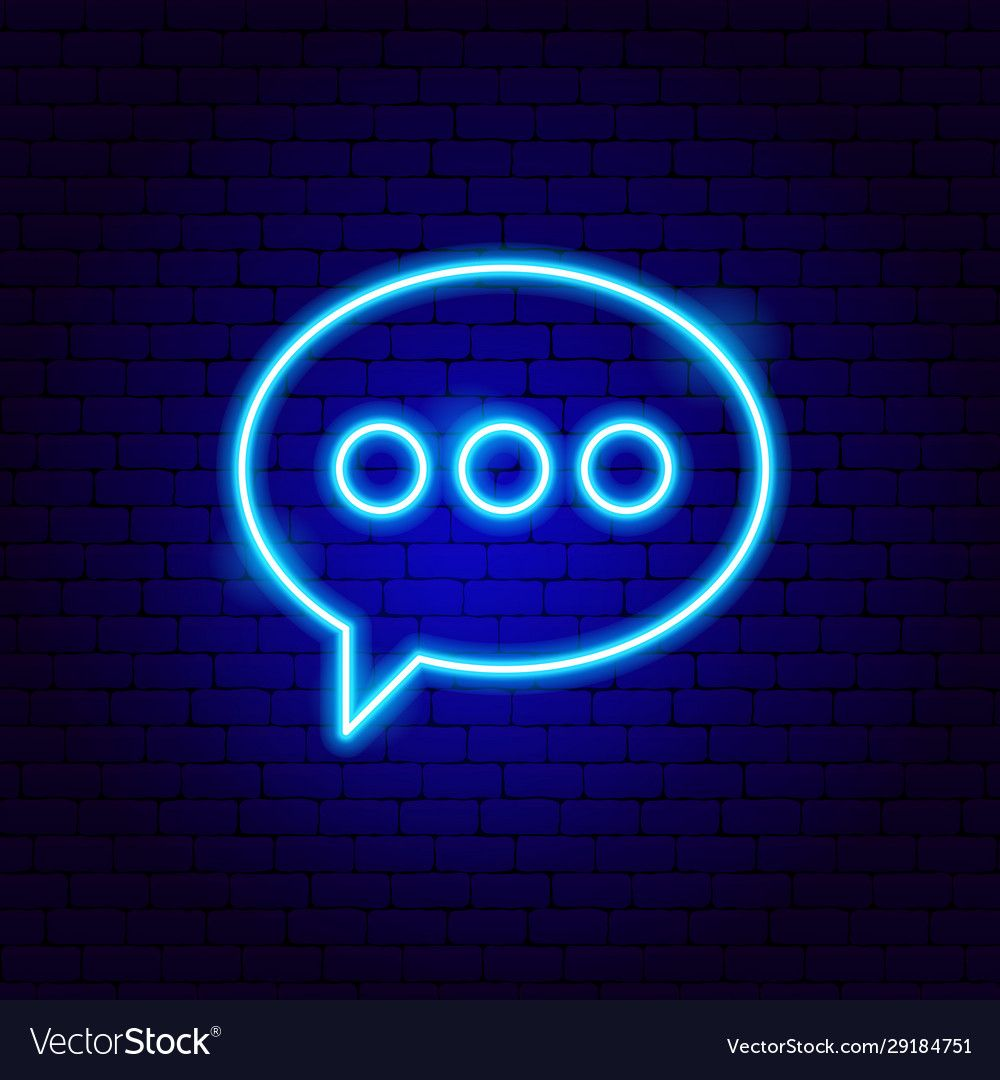 Chat bubble neon sign vector image on VectorStock in 2020
