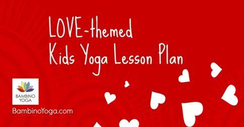 lovethemed lesson plan with loving kindness meditation