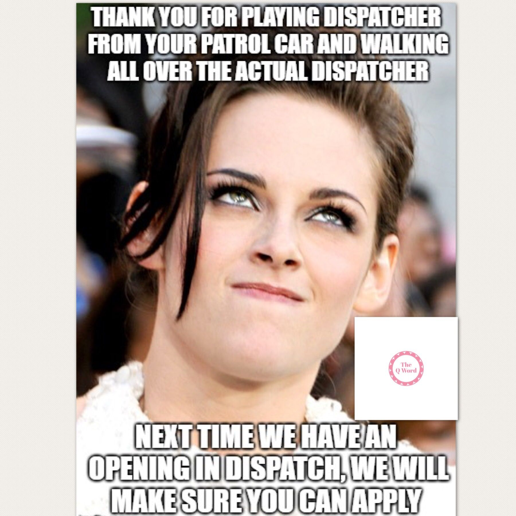All Things Dispatch Dispatcher quotes, Job humor, Work humor