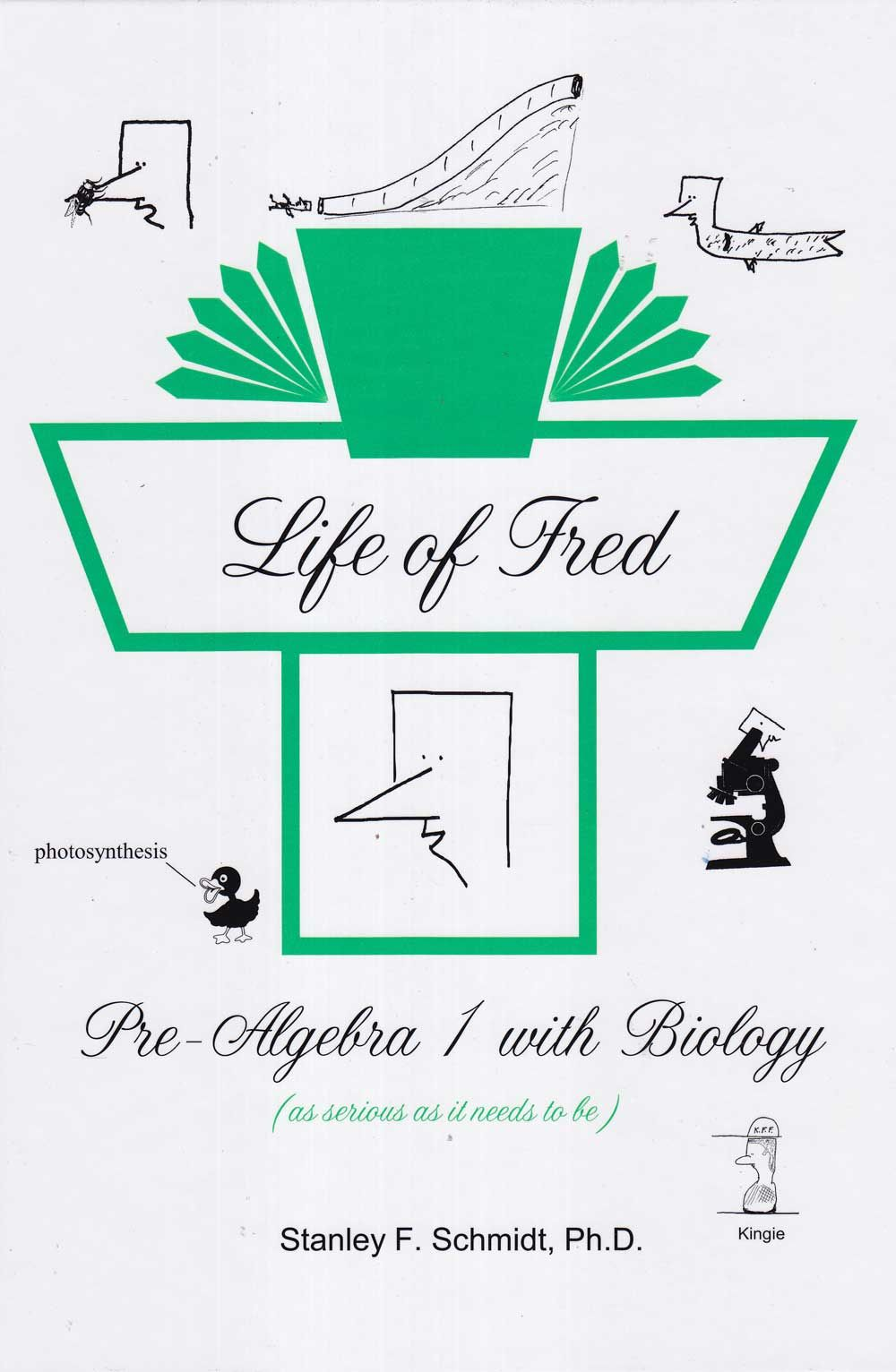 Life of Fred Middle School, Pre-Algebra 1 with Biology, Horrible ...