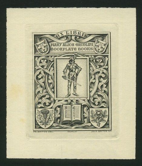 Britze, Friedrich (1870-1956): Ex Libris Mary Alice Ercolini Bookplate Books. Ritter, Buch und vier Wappenschilde mit 2 Katzenköpfen und 2 Pflanzen, Akanthus-Rahmung.