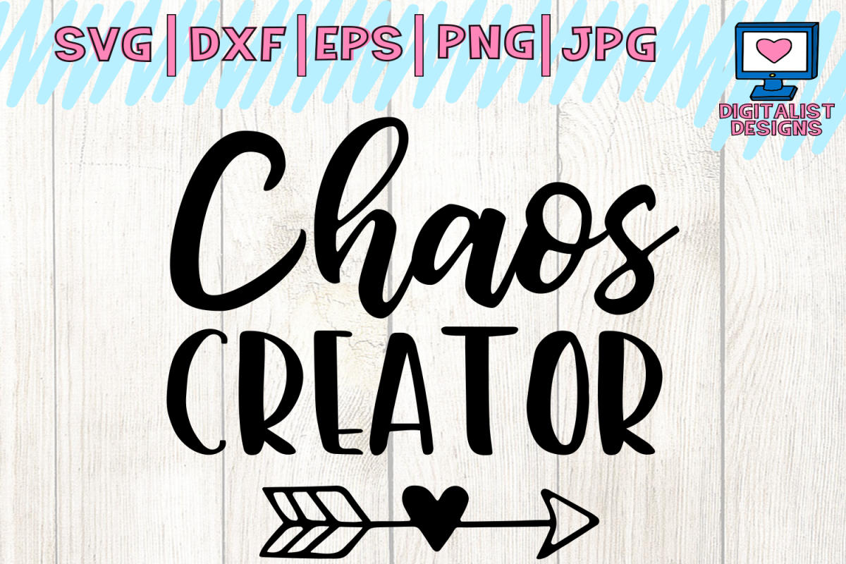Download Chaos creator svg, funny svg, heart arrow svg   Funny svg ...