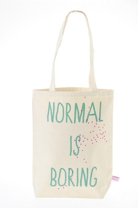 tote bag normal is boring bag shopper canvas pinterest jutebeutel. Black Bedroom Furniture Sets. Home Design Ideas