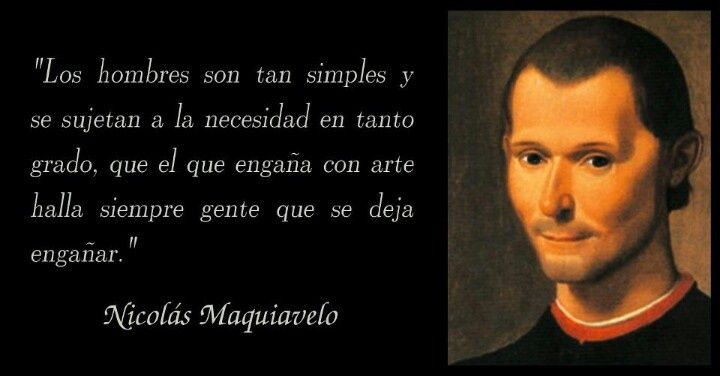 Maquiavelo Nicolas Maquiavelo Frases Citas Frases Y Frases