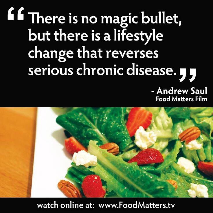 there is no magic bullet but there is a lifestyle change that reverses serious chronic disease andrew saul from the food matters film