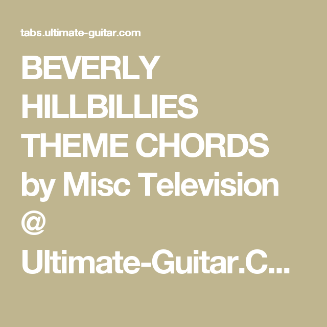 Beverly Hillbillies Theme Chords By Misc Television Ultimate