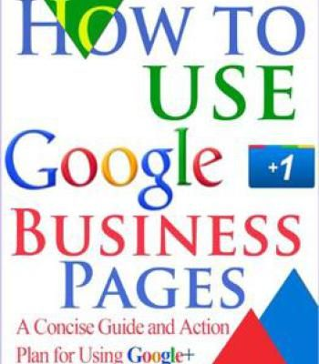 How To Use Google+ Business Pages A Concise Guide And Action Plan - action plan in pdf