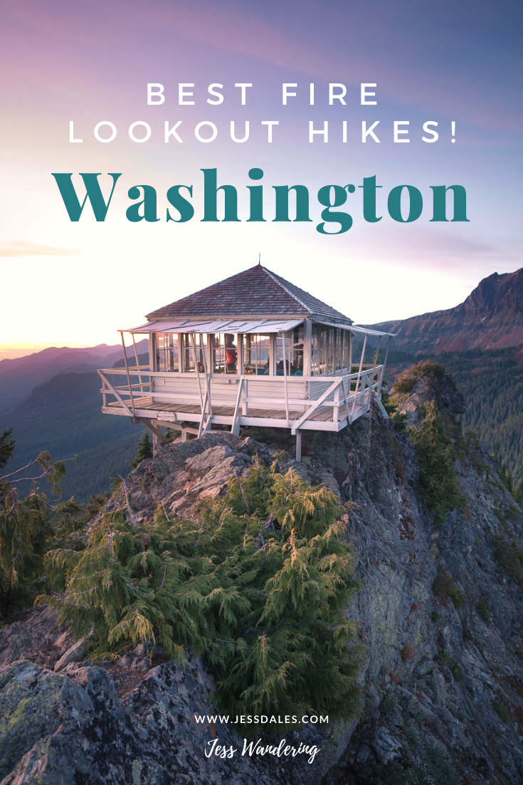 The Best Fire Lookout Hikes In Washington State — Blog — Jess Wandering