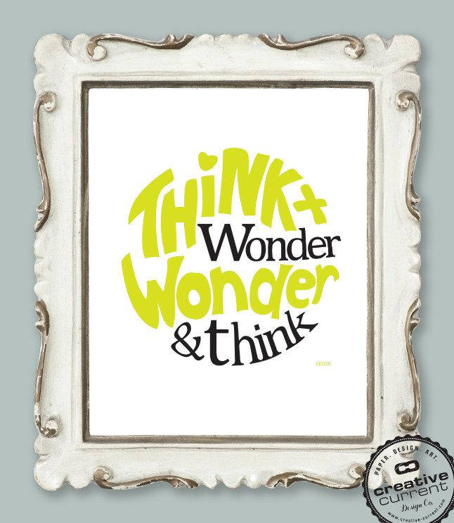 Dr Seuss Quote - Printable Wall Art (Think and Wonder) - Yellow ...