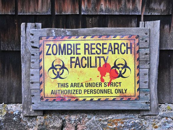 Zombie Research Facility Sign on a Rustic Weathered Wood Frame