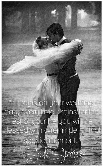 Rain On Your Wedding Day Is Good Luck Because It Signifies That