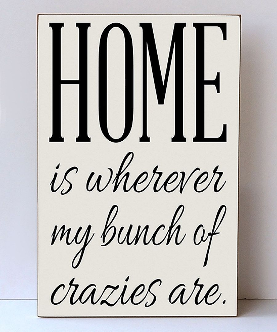 Look at this 'My Bunch Of Crazies' Wall Sign on #zulily today!