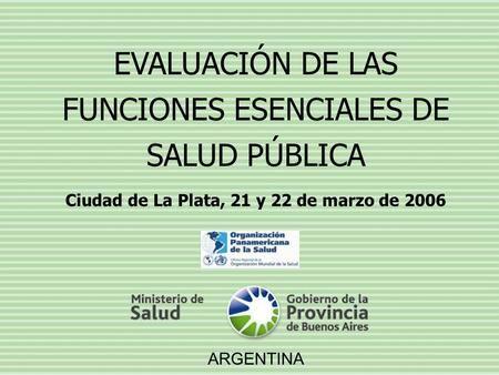 Ciudad de La Plata, 21 y 22 de marzo de 2006