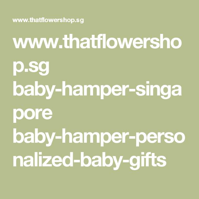 Thatflowershop baby hamper singapore baby hamper personalized thatflowershop baby hamper singapore baby hamper personalized negle Gallery