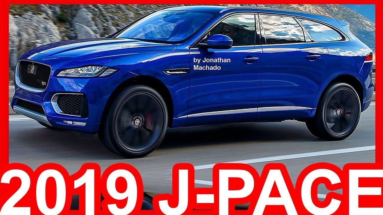 2019 Jaguar J Pace First Drive The 2019 Jaguar J Pace Release Date New Jaguar Jaguar New Model