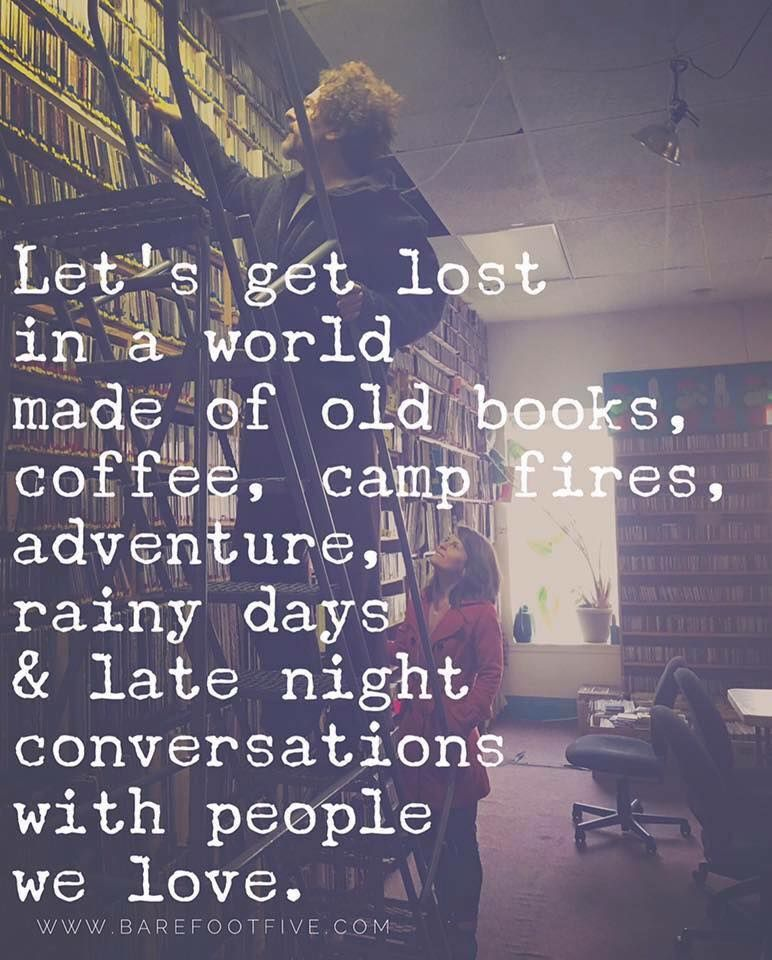 Old Books, Coffee, Campfires, Rainy Days, & Late Night